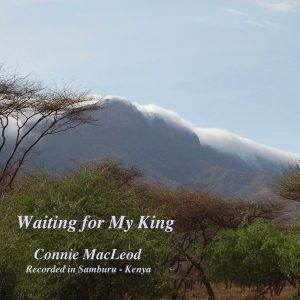 CD Cover ~ Waiting for My King - Connie MacLeod