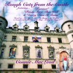 Rough Cuts From the Castle by Connie MacLeod - Album Cover